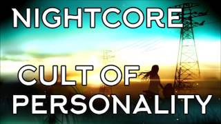 Nightcore - Cult of Personality [Living Colour] (Virgin Magnetic Material Remix)
