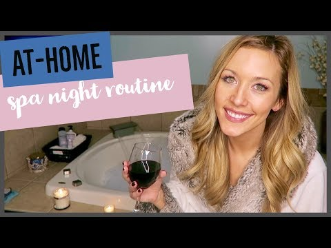 AT HOME PAMPER ROUTINE | DIY SPA NIGHT 2018