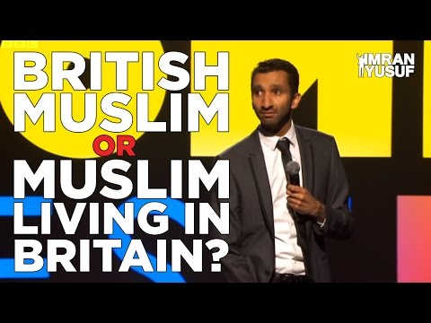 Thumbnail: British Muslim or Muslim living in Britain? - Stand Up Comedy Imran Yusuf