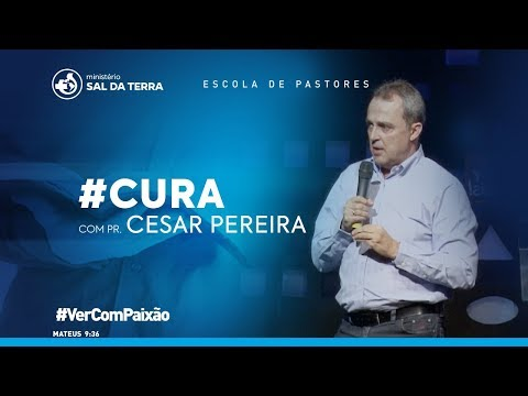 Pr. Cesar Pereira - Escola de Pastores