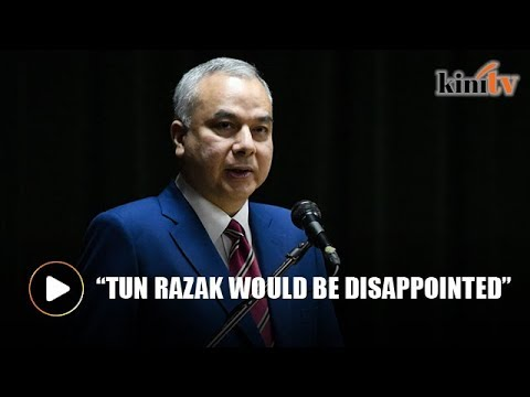 Sultan Nazrin: Tun Razak would be disappointed