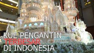INI DIA KUE PENGANTIN TERBESAR DI INDONESIA