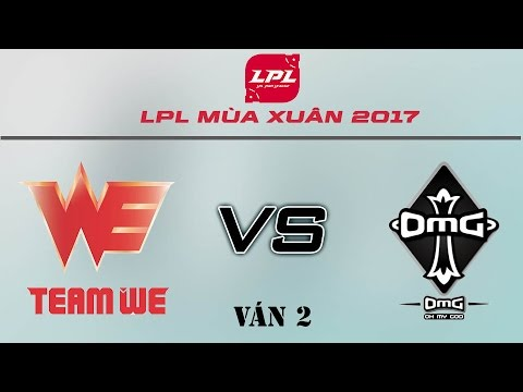 [25.03.2017] OMG vs WE [LPL Xuân 2017][Ván 2]