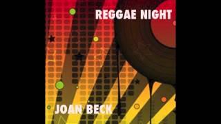 REGGAE NIGHT Joan Beck