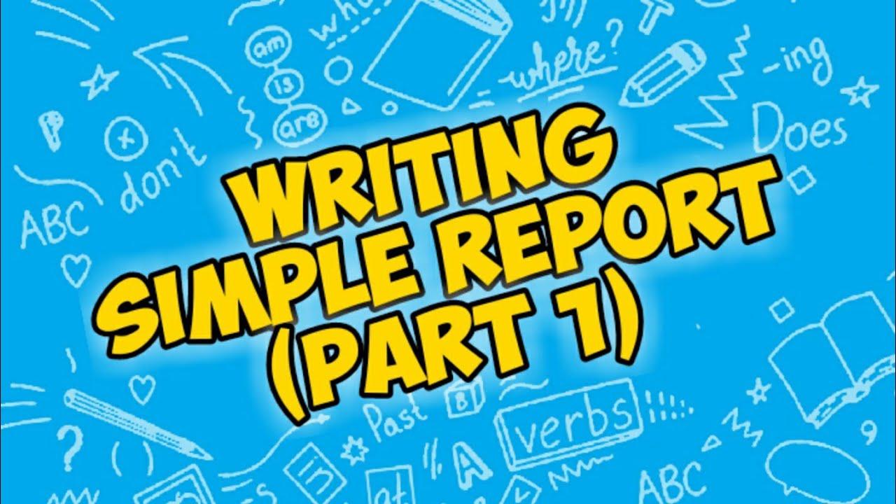 Writing Simple Report Part 1 Menulis Laporan Sederhana B Inggris Kelas Xii Smk Mak Youtube