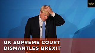 U.K. Supreme Court Dismantles Boris' Brexit Plan