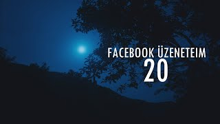Facebook üzeneteim... #20 (By:. Peti)