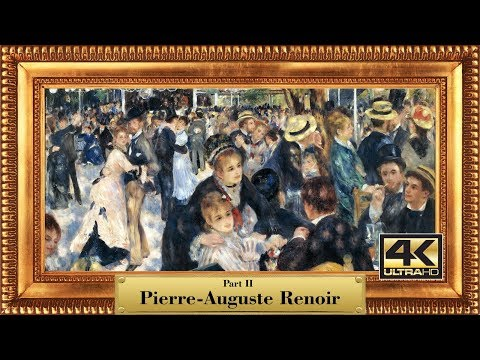 Artist: Pierre-Auguste Renoir (1841-1919) | Part 2 - 746 classic paintings | 4K Ultra HD slideshow
