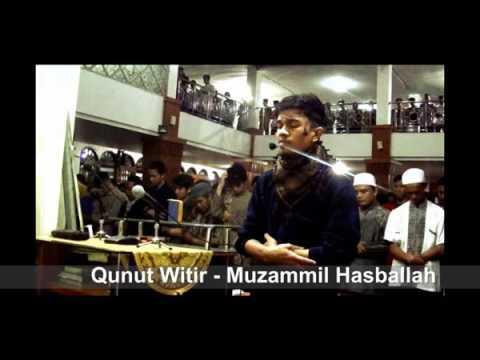 Doa Qunut Witir suara merdu by Muzammil Hasballah