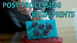 How To Post Process Resin Prints
