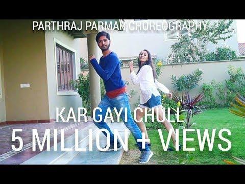 Kar Gayi Chull dance video choreography by Parthraj Parmar | Kapoor & Sons movie