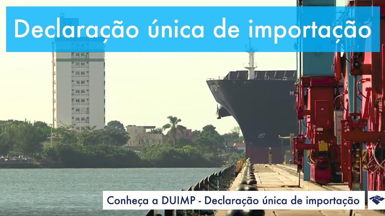 DUIMP - Declaração Única de Importação