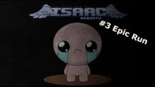 Binding of Isaac | Epic Run