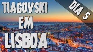 Tiagovski Em Lisboa Dia #5 BENFICA & Colombo