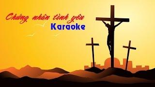 Chứng nhân tình yêu Karaoke | Lm. Nguyễn Duy