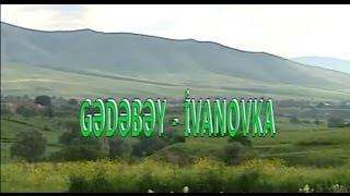 Gedebey (Новоивановка)