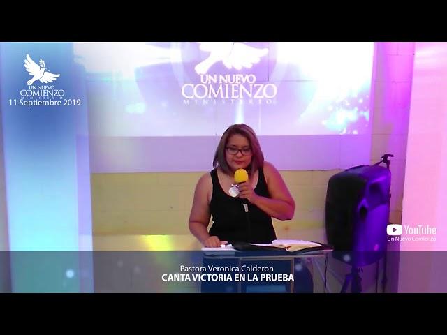 Predica # 118 - CANTA VICTORIA EN LA PRUEBA - Pastora Veronica Calderon