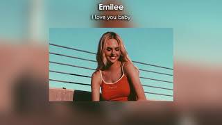 Download Mp3 Emilee i love you baby