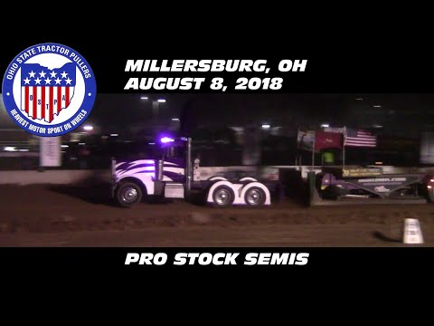 8/8/18 OSTPA Millersburg, OH Pro Stock Semis