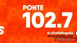XHQT-FM ID EXA FM 102.7 FM NOGALES SONORA (2019)