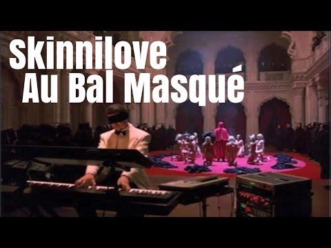 Au Bal Masqué (Skinnilove cover)