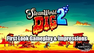 SteamWorld Dig 2 (3DS) - First Look Gameplay & Impressions | Digging your way around!