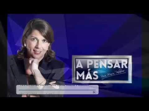 A PENSAR MÁS CON ROSA MARÍA PALACIOS 16/01/19