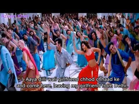 Dilli Wali Girlfriend Hindi English Subtitles Full Song Yeh Jawani Hai Deewani HD