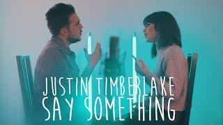 Justin Timberlake - Say Something | Lola o'Leaf x Snix x Sam Masghati Cover
