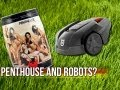 Fast Times with Penthouse, a Lawn Mowing Robot, and MacGyver Dad