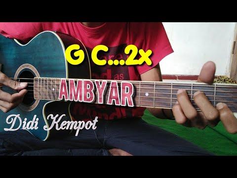 Didi Kempot Ambyar Kunci Gitar Dan Lirik By Tokey Tky Youtube
