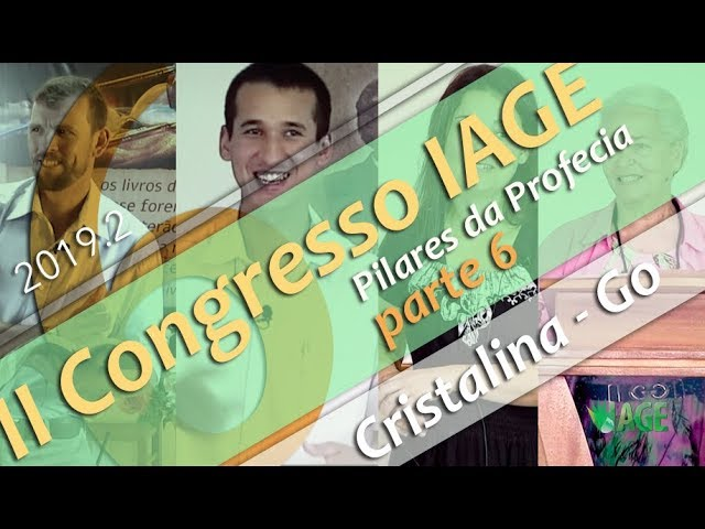 199 - II CONGRESSO IAGE - PILARES DA PROFECIA (PARTE 6) - SILVERINO