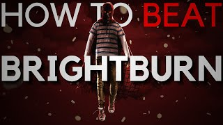5 Ways to Beat Brightburn