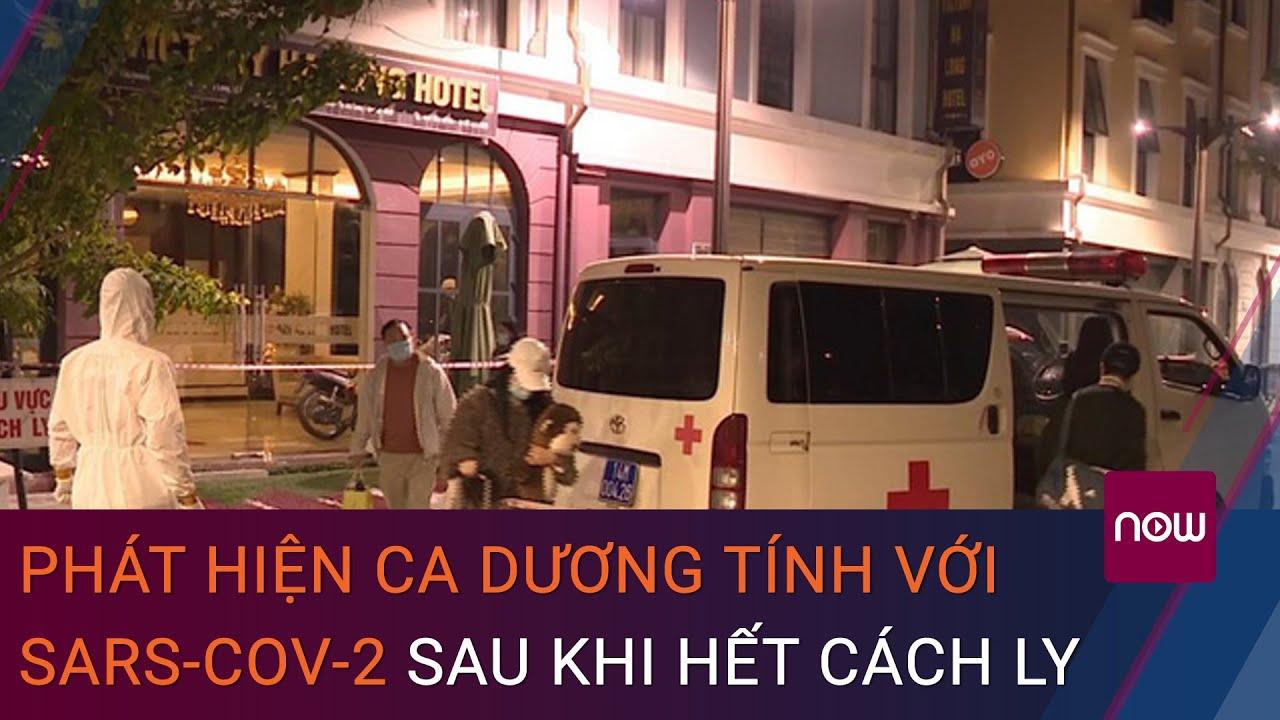 Nóng: Quảng Ninh phát hiện ca dương tính với SARS-CoV-2 sau khi hết cách ly | VTC Now