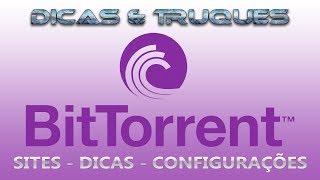 Bittorrent - Como usar torrent no computador
