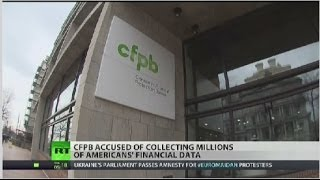 CFPB Spying on Personal Financial Data
