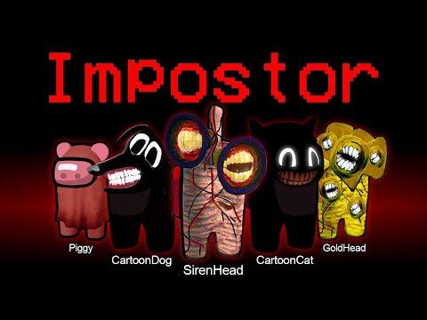 Among Us but All is an Impostor ( Siren Head Cartoon Cat Piggy Robox Cartoon Dog )