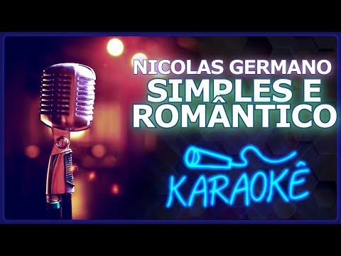 🎤 KARAOKÊ - Simples e Romântico - Nicolas Germano