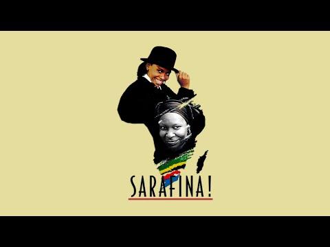 Sarafina! The Sound Of Freedom - Safa Saphel' Isizwe