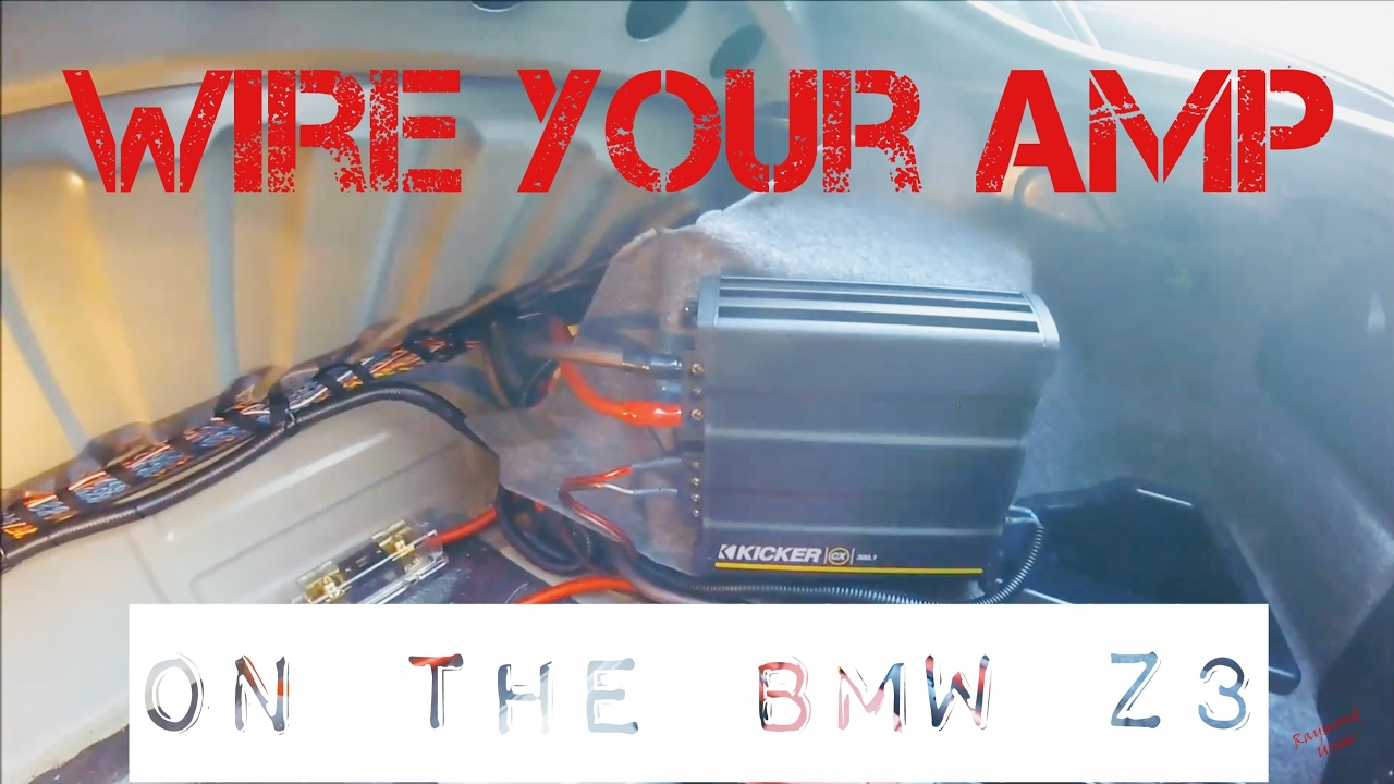 wire amp to bmw z3 [ 1280 x 720 Pixel ]