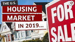 REAL ESTATE IN 2019 (What to Expect from the Housing Market & Interest Rates)