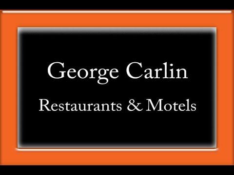 George Carlin - Restaurants & Motels