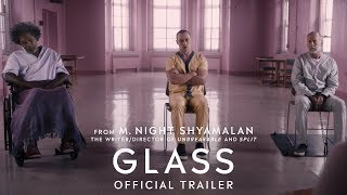 Glass Official Trailer Hd