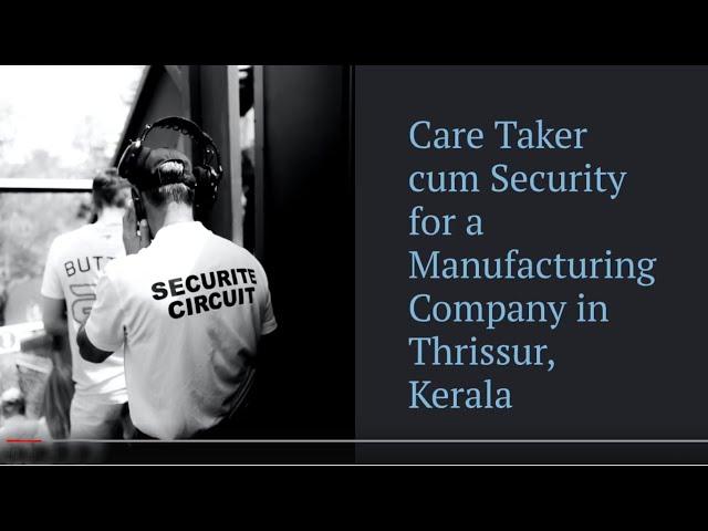 Care Taker cum Security Job Vacancy | Thrissur Job Vacancy | Manufacturing Company Job Vacancy