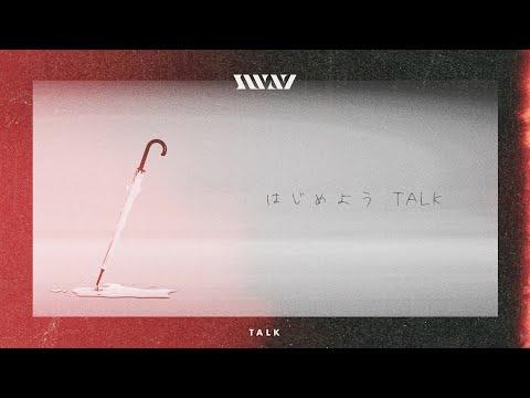 TALK SWAY