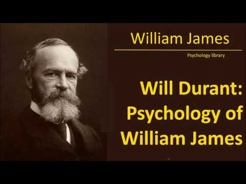 William James - Will Durant: The Psychology of William James - Psychology audiobook