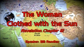 Bill Randles The Woman Clothed in the Sun November 8 2016 – Andrew R