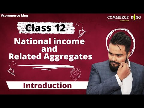 #44, Concepts of national income(Class 12 macroeconomics)