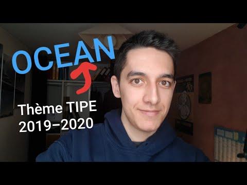 Sujet/Theme TIPE 2019-2020 PRÉPA (OCEAN) + quelques conseils