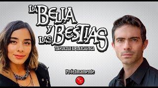 Avances de La Bella y Las Bestias con Esmeralda Pimentel y Osvaldo Benavides